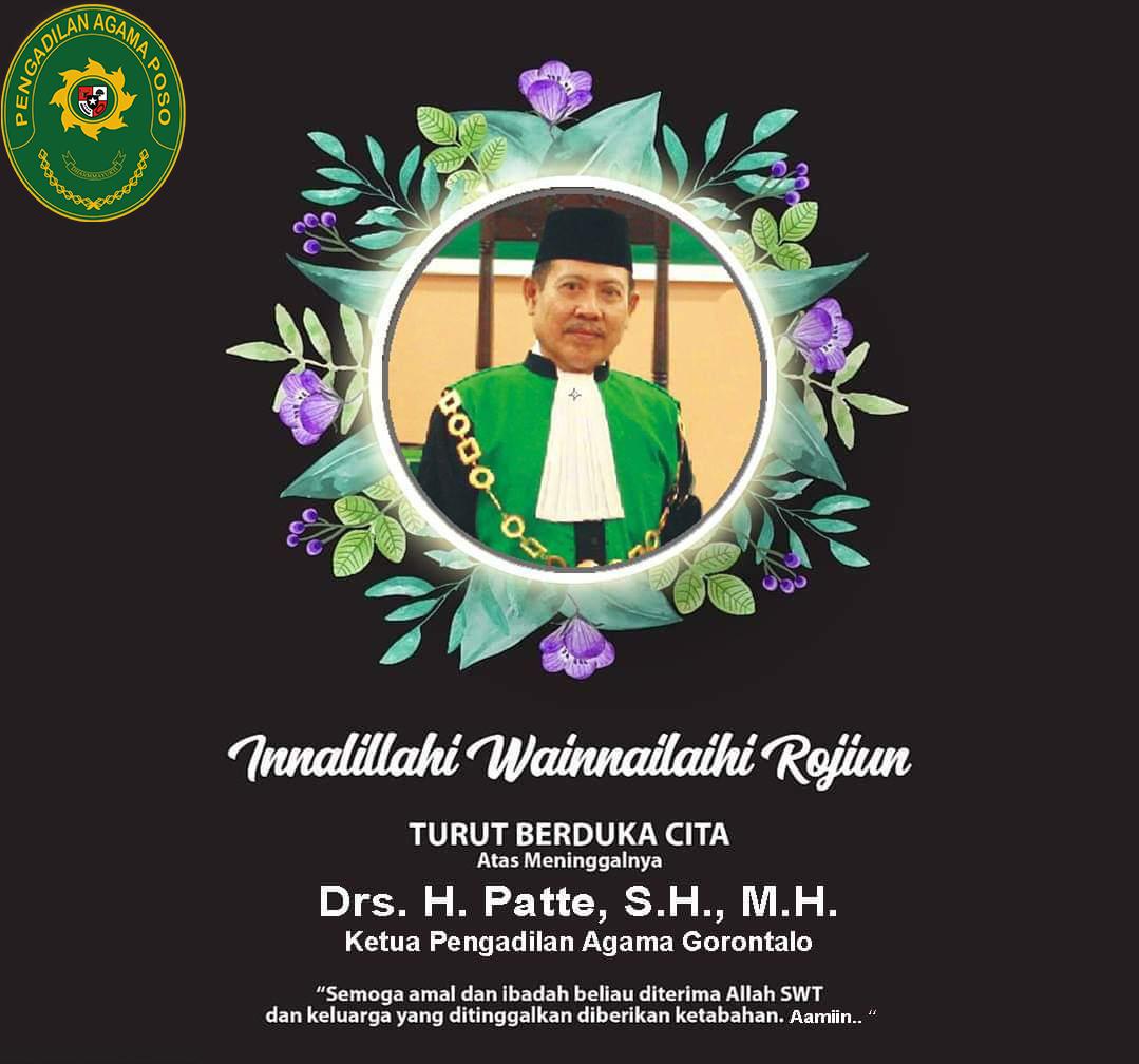 Turut Berduka Cita Atas Meninggalnya Ketua PA Gorontalo